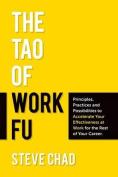 The Tao of Work Fu