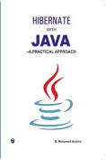 Hibernate with Java-A Practical Approach