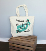 When All Else Fails Be A Mermaid Xl Tote in Natural Colour