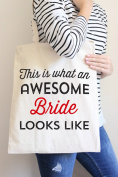 This Is What An Awesome Bride Looks Like Tote Bag in Natural Colour