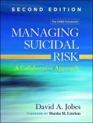 Managing Suicidal Risk