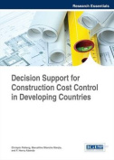 Decision Support for Construction Cost Control in Developing Countries
