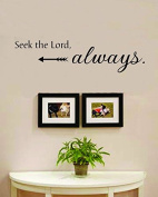 Seek the Lord Always Vinyl Wall Decals Quotes Sayings Words Art Decor Lettering Vinyl Wall Art Inspirational Uplifting