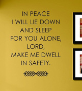 In Peace I Will Lie Down and Sleep for You Alone Lord Make Me Dwell in Safety Vinyl Wall Decals Quotes Sayings Words Art Decor Lettering Vinyl Wall Art Inspirational Uplifting