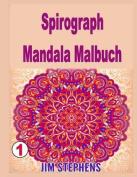 Spirograph Mandala Malbuch [GER]