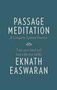 Passage Meditation - A Complete Spiritual Practice