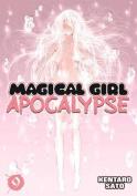 Magical Girl Apocalypse, Volume 9
