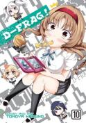 D-Frag!: Vol. 10