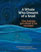 A Whale Who Dreamt of a Snail [FRE]