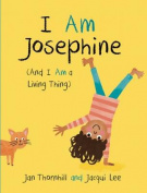 I Am Josephine