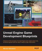 Unreal Engine Game Development Blueprints
