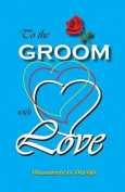To the Groom with Love