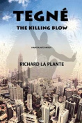 Tegne: The Killing Blow