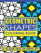 Geometric Shapes Adult Coloring Book