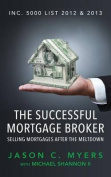 The Successful Mortgage Broker