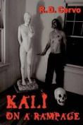 Kali on a Rampage