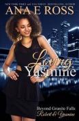 Loving Yasmine