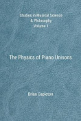 The Physics of Piano Unisons