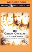 The Cherry Orchard [Audio]
