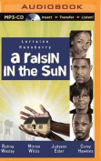 A Raisin in the Sun [Audio]