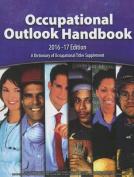 Occupational Outlook Handbook, 2016-2017, Paperbound (Occupational Outlook Handbook