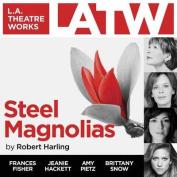 Steel Magnolias [Audio]