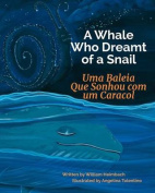 A Whale Who Dreamt of a Snail [POR]