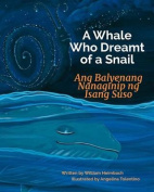 A Whale Who Dreamt of a Snail [TGL]