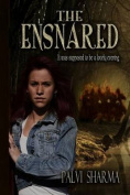 The Ensnared