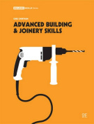 Advanced Building and Joinery Skills