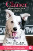 Chaser, El Perro Mas Listo del Mundo / Chaser [Spanish]