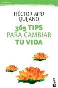 365 Tips Para Cambiar Tu Vida / 365 Tips to Turnaround Your Life [Spanish]
