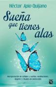 Suena Que Tienes Alas / Dream That You Have Wings [Spanish]