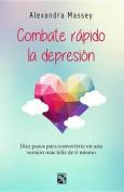 Combate Rapido La Depresion / Beat Depression Fast [Spanish]