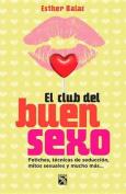Club del Buen Sexo / The Good Sex Club [Spanish]