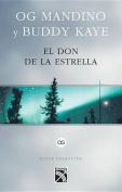 El Don de La Estrella / The Gift of Acabar [Spanish]