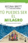 Tu Puedes Ser El Milagro / Be the Miracle [Spanish]