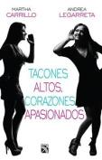 Tacones Altos, Corazones Apasionados / High Heels, Passionate Hearts [Spanish]