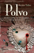 Polvo / Dust [Spanish]