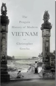 The Penguin History of Modern Vietnam