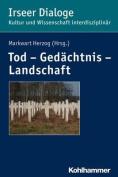 Tod - Gedachtnis - Landschaft  [GER]