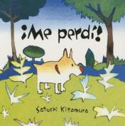 Me Perdi! (Libros Para Ninos) [Spanish]