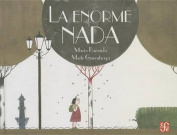 La Enorme NADA  [Spanish]