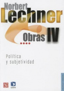 Obras IV. Politica y Subjetividad, 1995-2003  [Spanish]