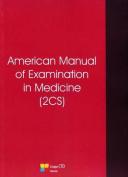 American Manual of Examination in Medicine