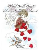 """Global Doodle Gems"" Valentines Collection Volume 2"