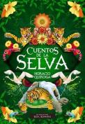 Cuentos de La Selva [Spanish]