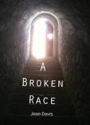 A Broken Race