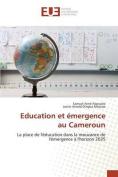 Education Et Emergence Au Cameroun [FRE]