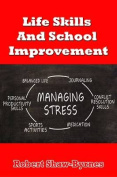 Life Skills and School Improvement